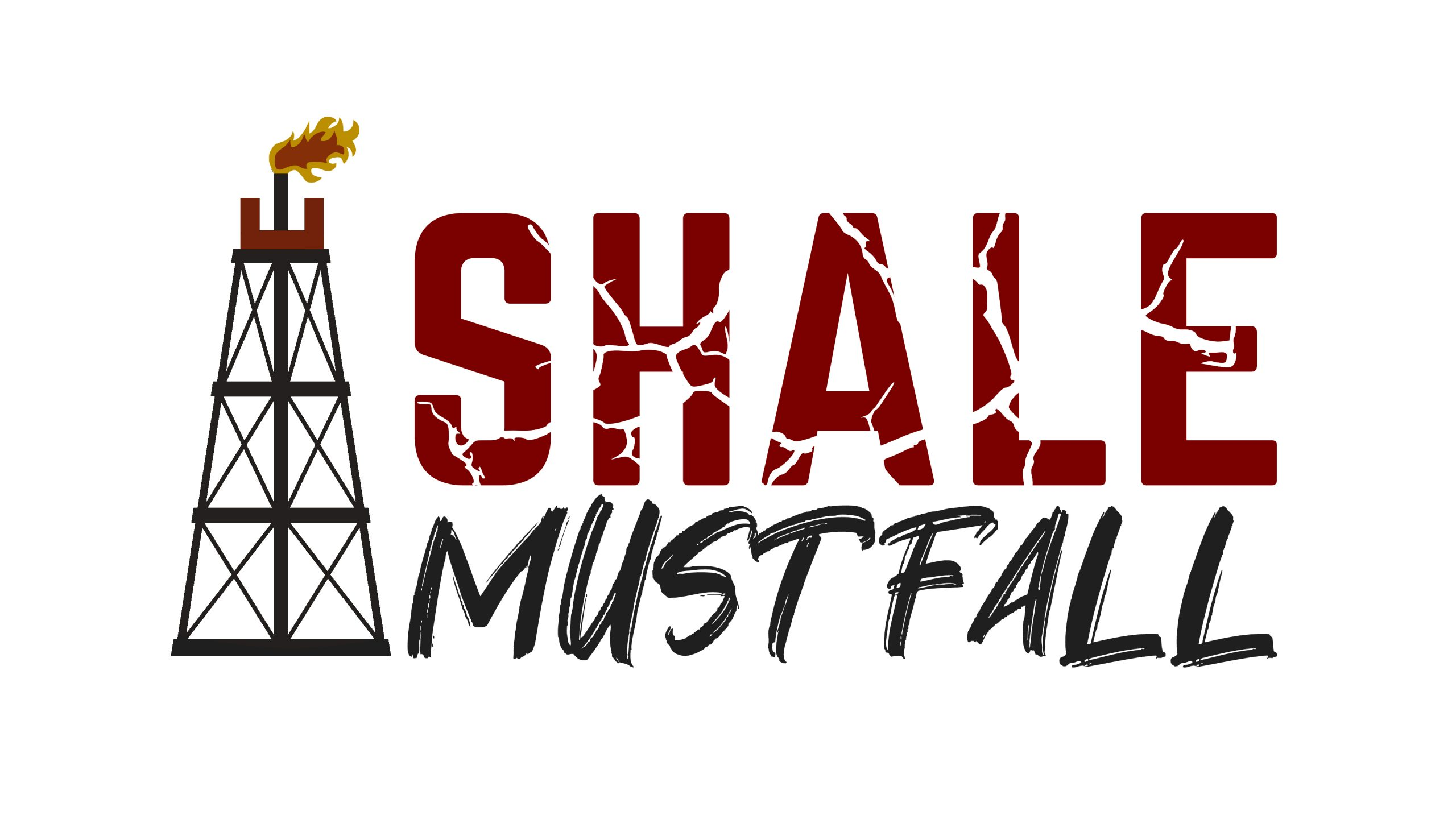 Shale Must Fall